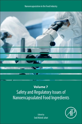 Safety and Regulatory Issues of Nanoencapsulated Food Ingredients, 7