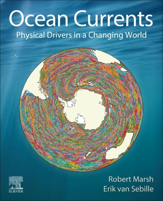 Ocean Currents: Physical Drivers in a Changing World