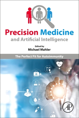 Precision Medicine and Artificial Intelligence: The Perfect Fit for Autoimmunity