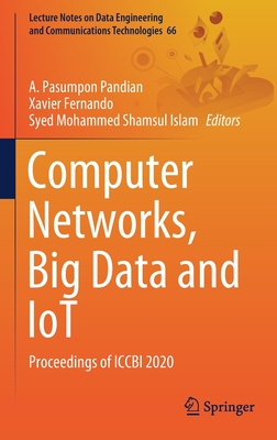 Computer Networks, Big Data and Iot: Proceedings of Iccbi 2020