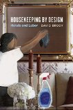 Housekeeping by Design: Hotels and Labor