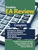 PassKey EA Review Complete: Individuals, Businesses, and Representation: IRS Enrolled Agent Exam Study Guide: 2015-2016 Edition