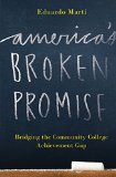 America's Broken Promise: Bridging the Community College Achievement Gap